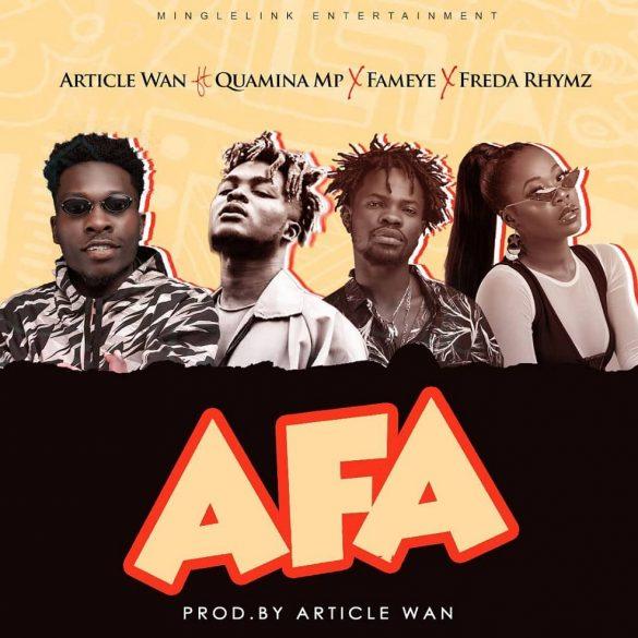 Article Wan Ft. Fameye, Quamina MP, Freda Rhymz – Afa
