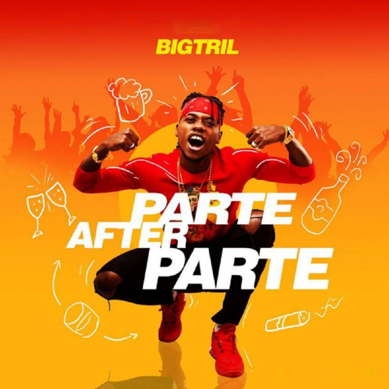 BigTril Parte After Parte Mp3 Download