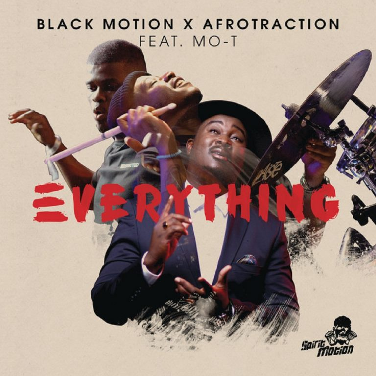 Black Motion, Afrotraction Everything Ft. Mo-T Mp3 Download