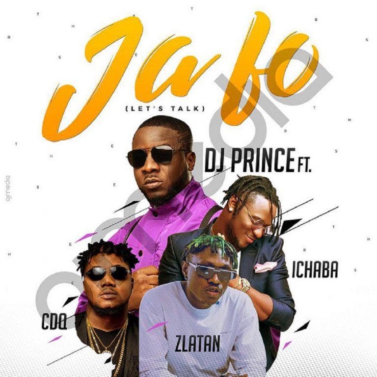 DJ Prince Ft Zlatan, CDQ, Ichaba Ja Fo Mp3 Download