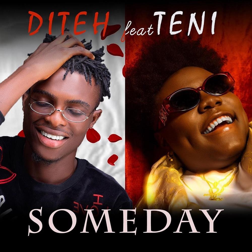 Diteh Ft. Teni Someday Mp3 Download