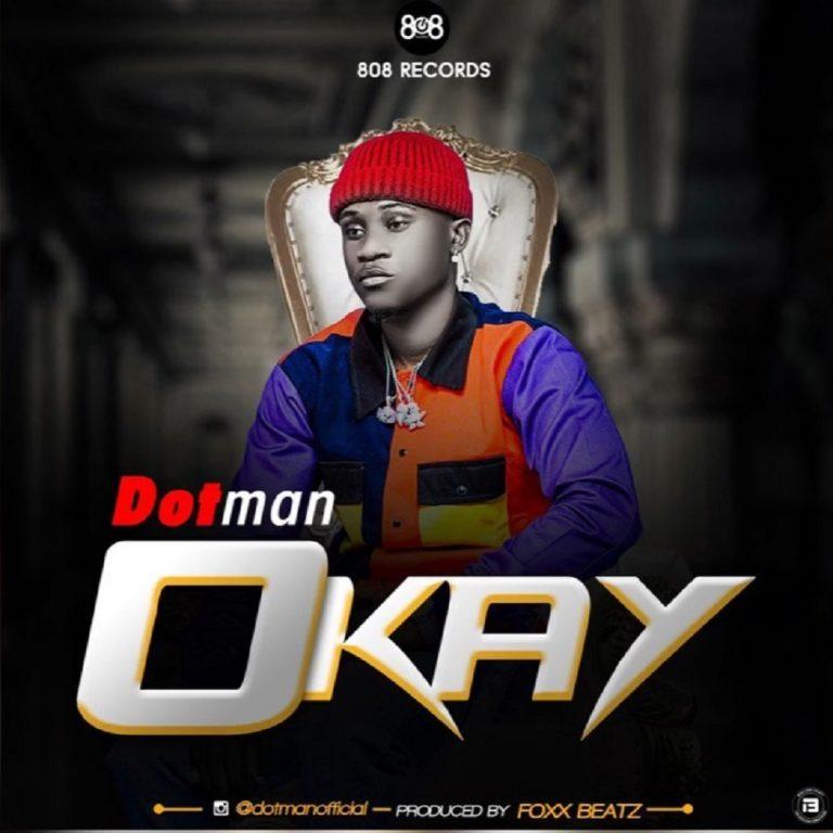 Dotman Okay Mp3 Download
