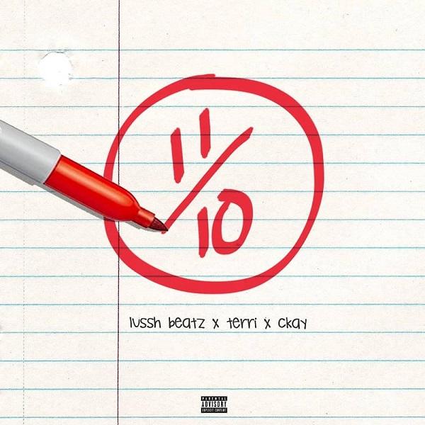 Lussh Beatz Ft. CKay, Terri Eleven Over Ten Mp3 Download