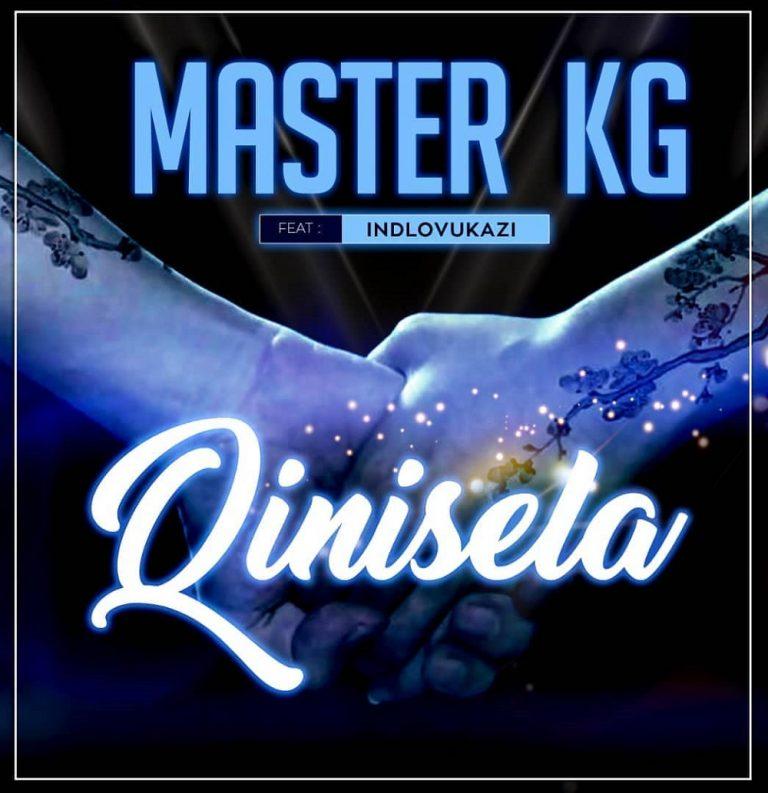 Master KG – Qinisela Ft. Indlovukazi