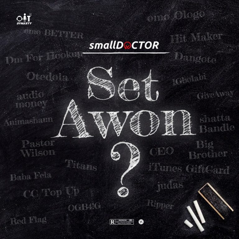 Small Doctor Set Awon Mp3 Download