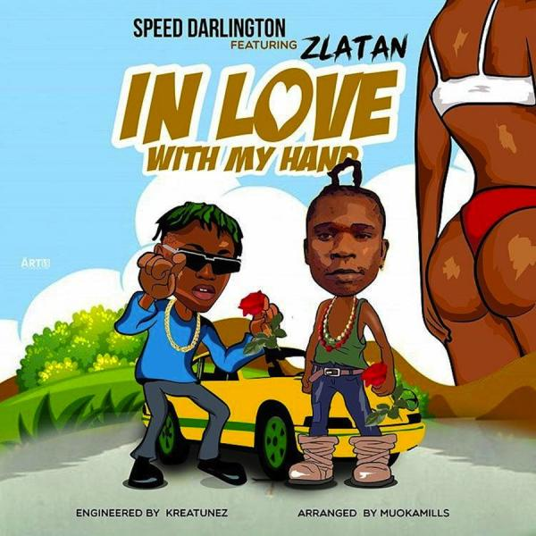 Speed Darlington Ft Zlatan In Love With My Hands Mp3 Download</h3>  Speed Darlington is finally out with his highly anticipated song titled In Love With My Hands