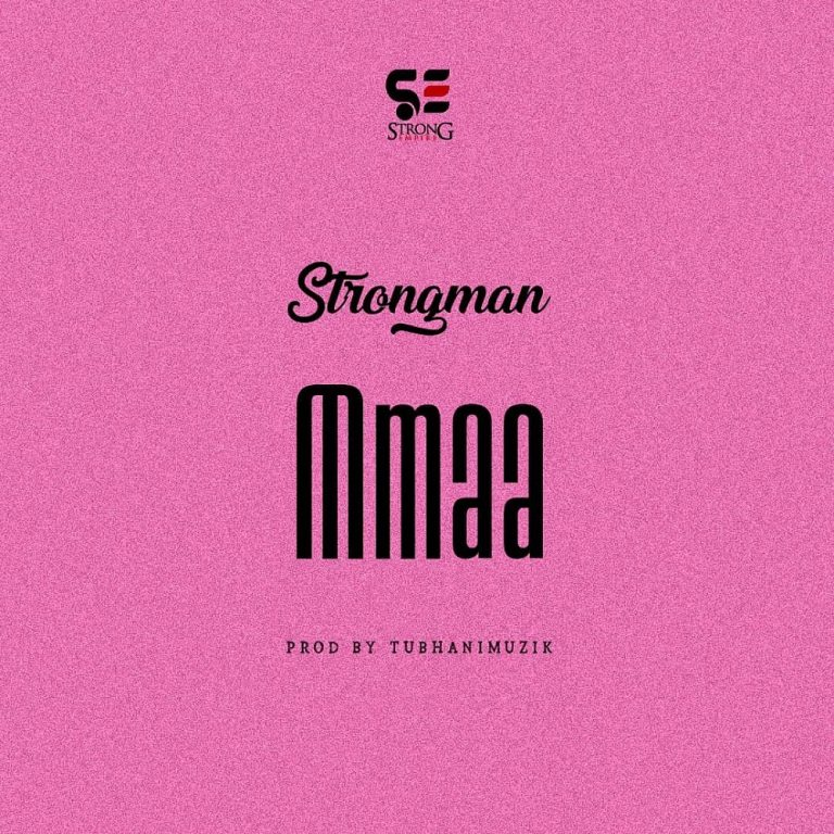 Strongman Mmaa Mp3 Download