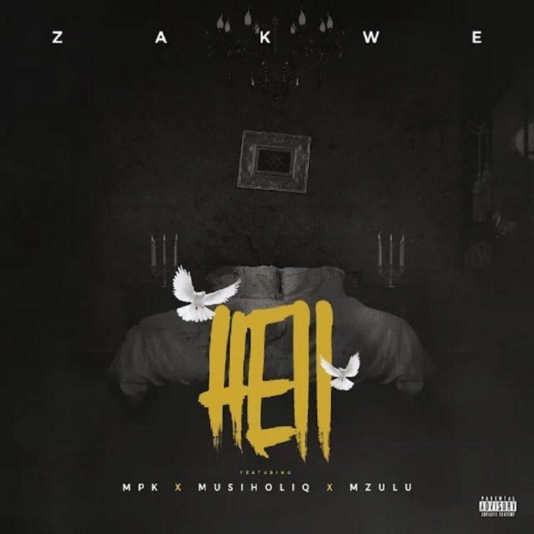 Zakwe Hell Ft. MPK, MusiholiQ, Mzulu Mp3 Download