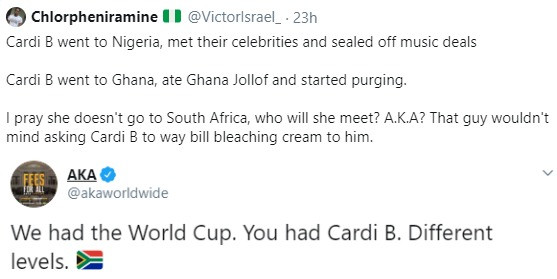 World Cup. You had Cardi B. Different levels- AKA mocks Nigerians