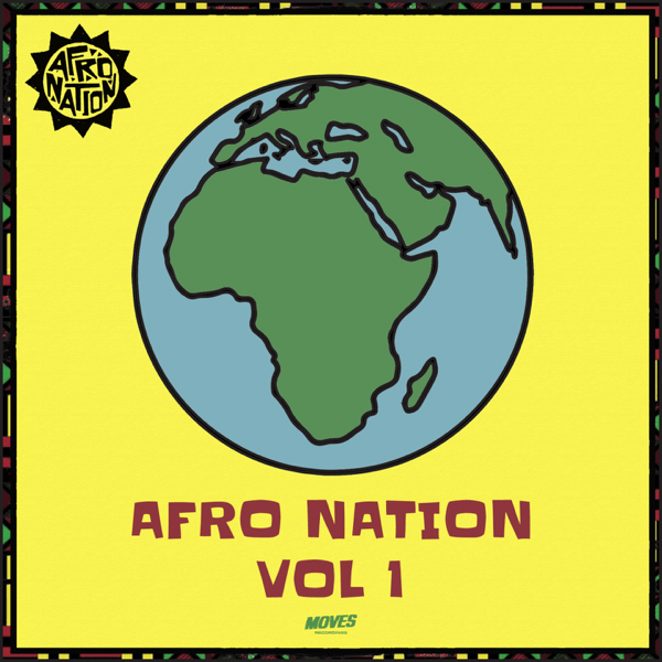 ALBUM: MOVES Recordings – Afro Nation Volume 1