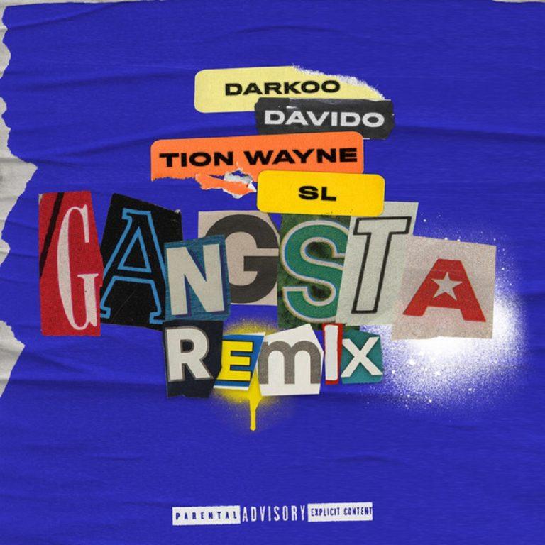 Darkoo Ft. Davido, Tion Wayne, SL Gangsta (Remix) Mp3 Download