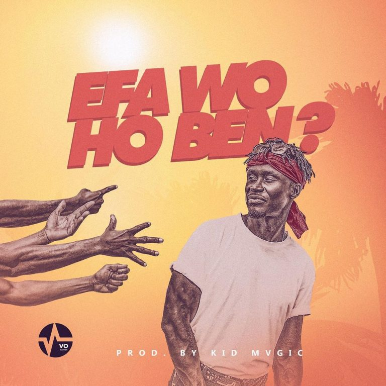 E.L – Efa Wo Ho Ben?