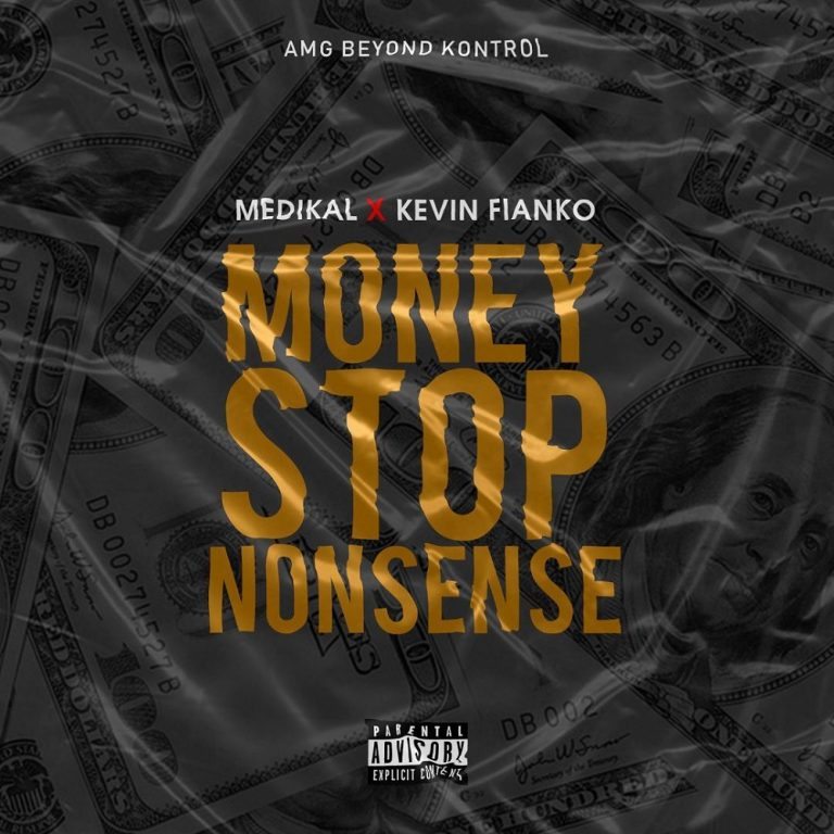 Medikal – Money Stop Nonsense Ft. Kevin Fianko
