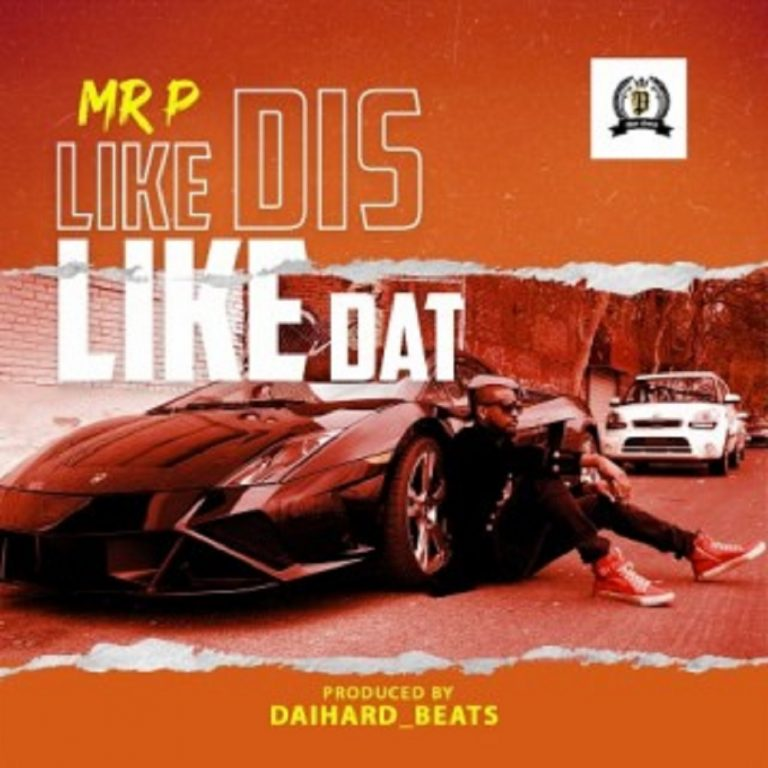 Mr P Like Dis Like Dat Mp3 Download