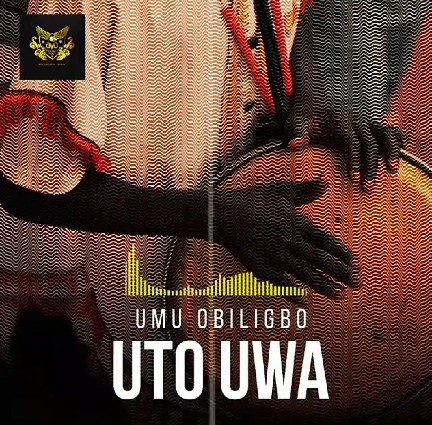 Umu Obiligbo Uto Uwa Mp3 Download