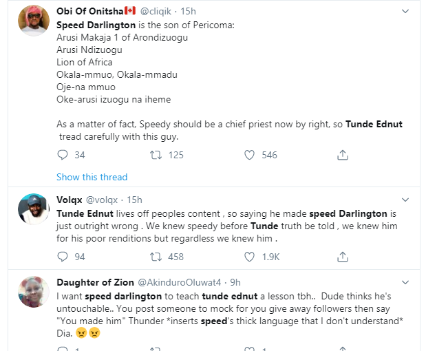 Speed Darlington Wishes Death To Tunde Ednut's Family, Threatens To Tie His Future For Claiming He Made Him Popular, Nigerians React (Video) 8