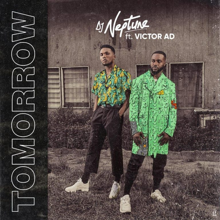 DJ Neptune Ft. Victor AD Tomorrow Mp3 Download
