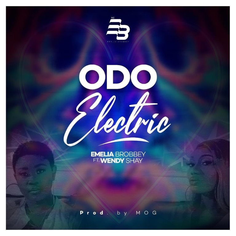 Emelia Brobbey ft. Wendy Shay – Odo Electric