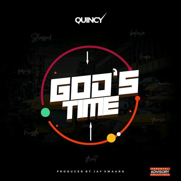 Quincy God's Time Mp3 Download