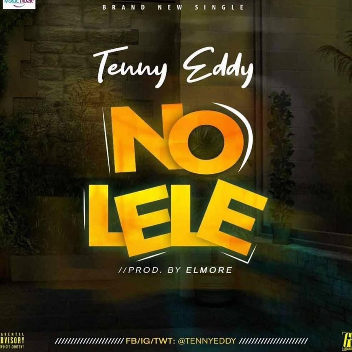 Tenny Eddy No Lele