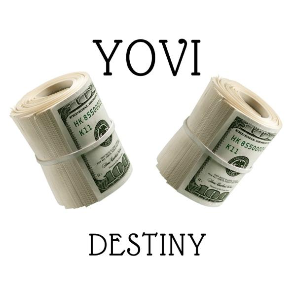 Yovi – Destiny