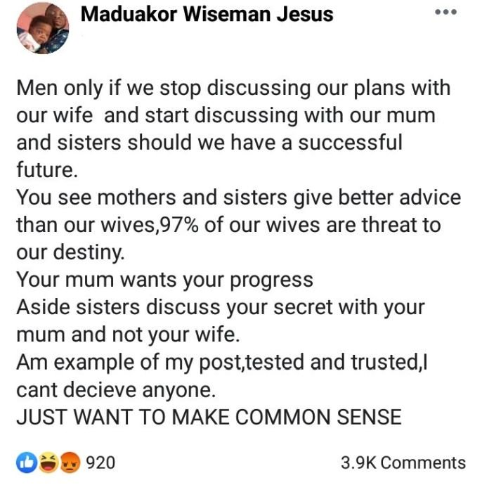 """Never Discuss Your Plans With Your Wife"""" – Self Acclaimed Wisema"""