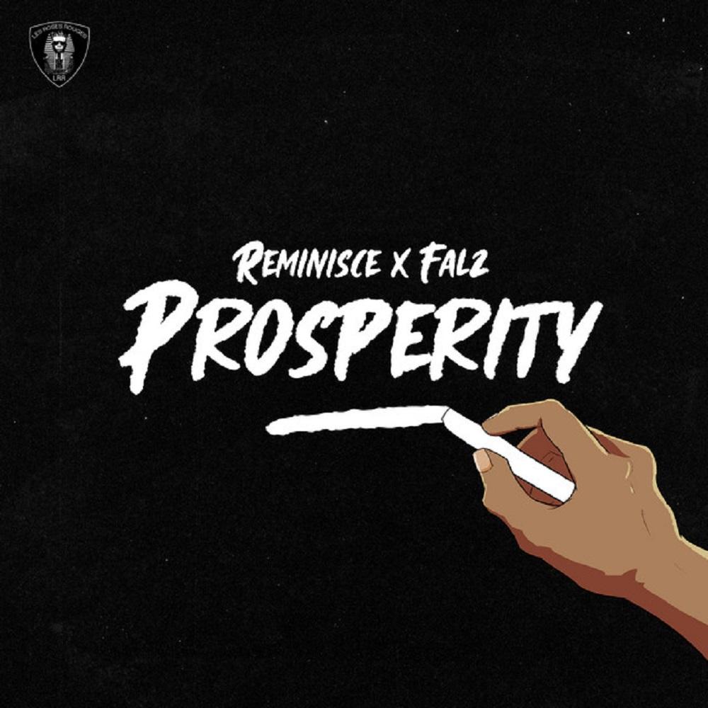 Reminisce Ft Falz — Prosperity