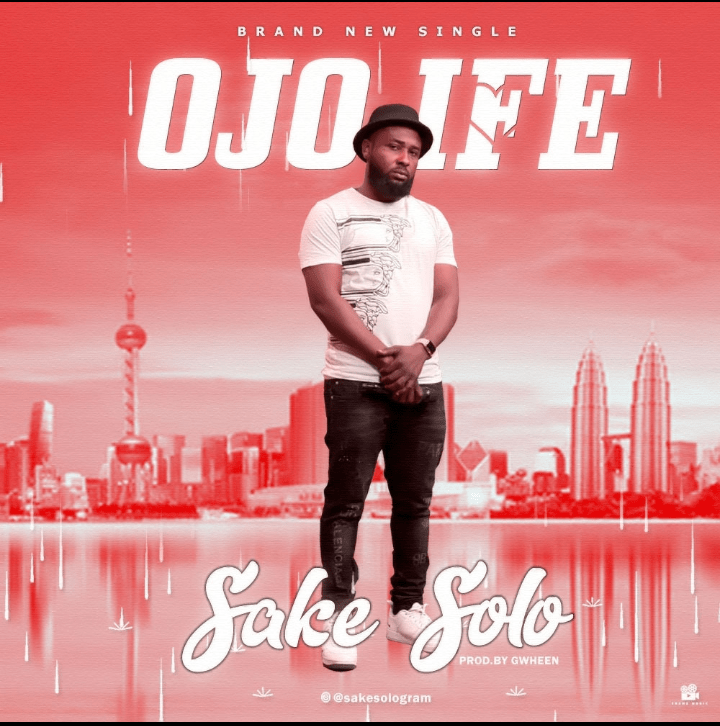 Sake Solo – Ojo Ife (Rain Of Love)