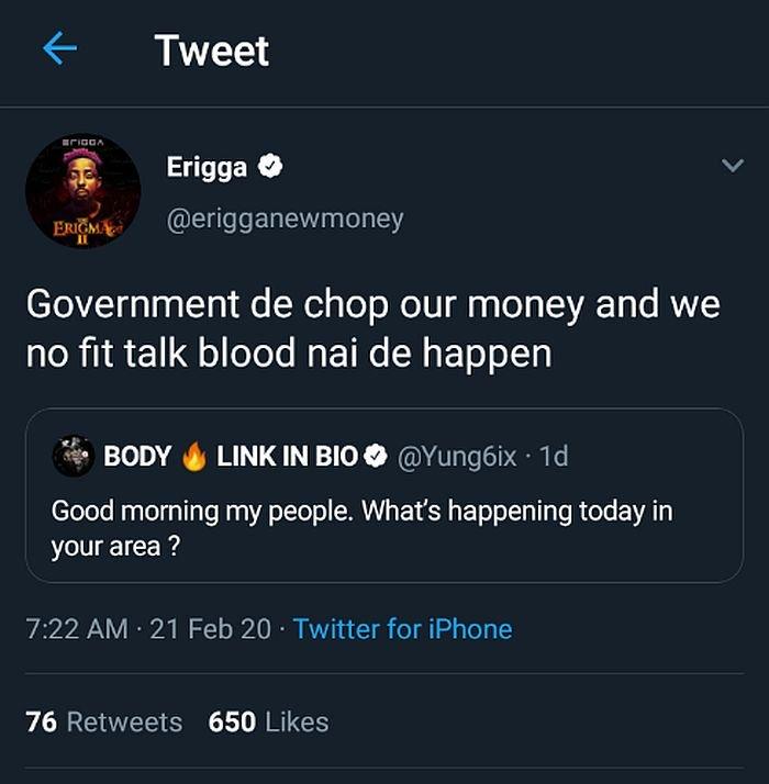 """Government De Chop Our Money And We No Fit Talk"" – Erigga"