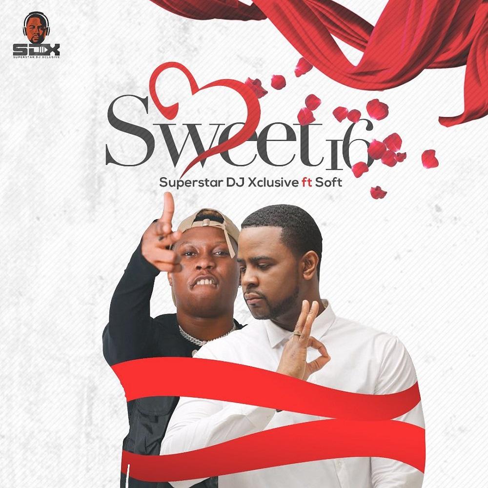 DJ Xclusive – Sweet 16