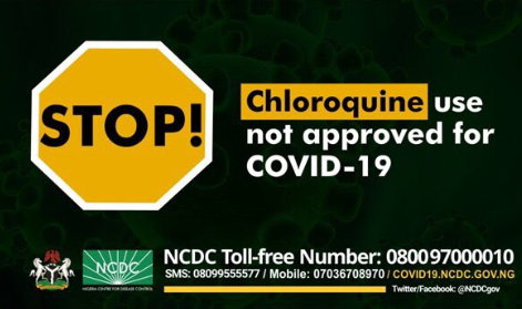 Chloroquine Not Approved For Coronavirus Treatment – NCDC Warns Nigerians