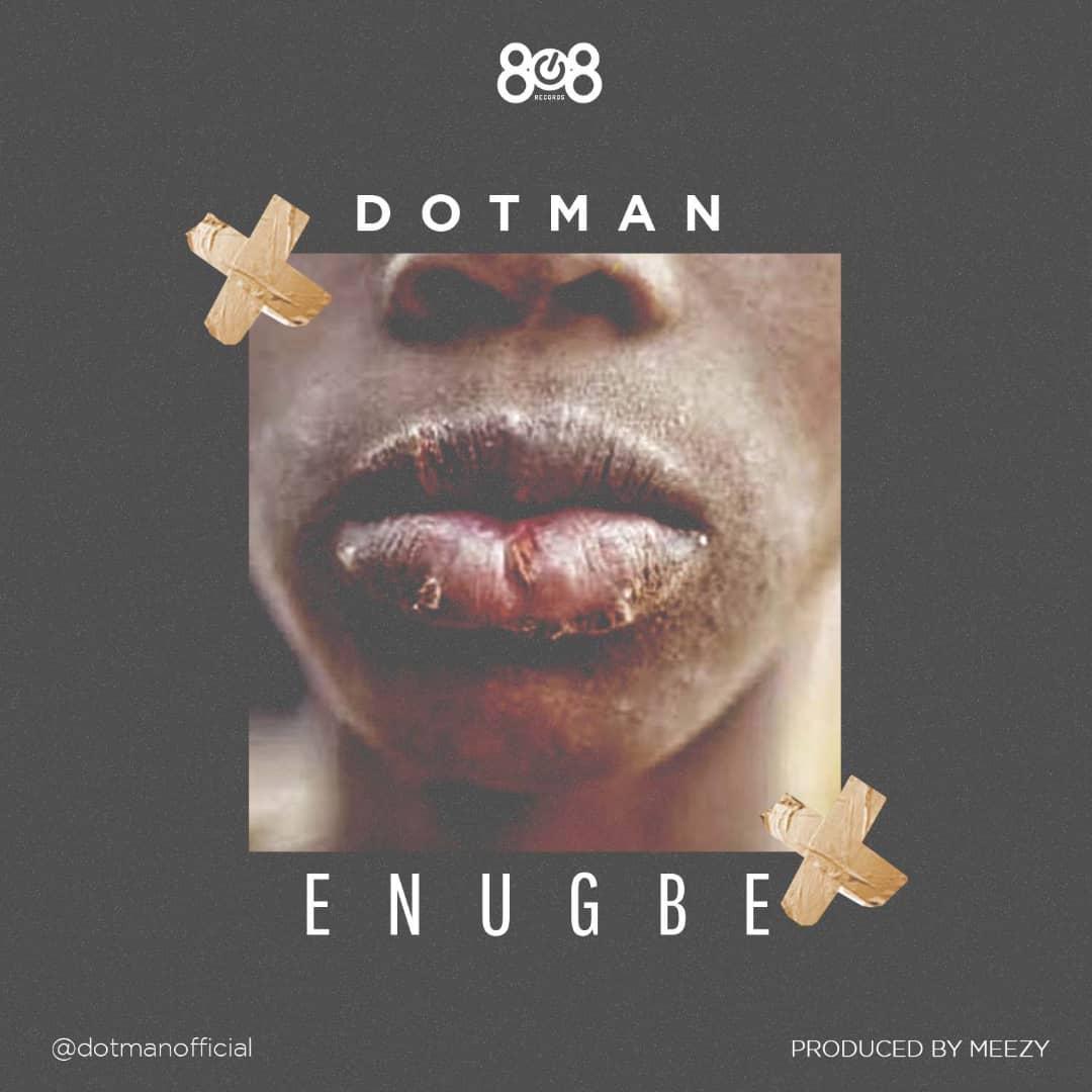 Dotman Enugbe Mp3