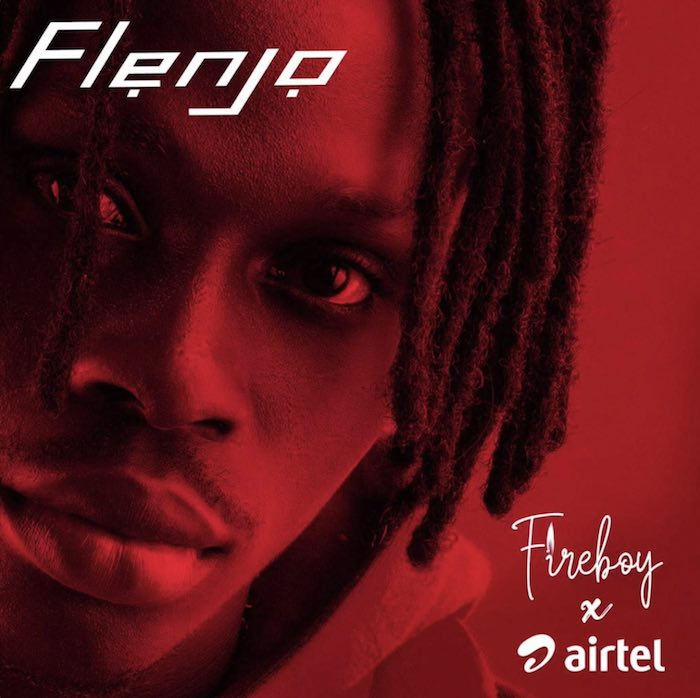 Fireboy DML Flenjo Mp3 Download