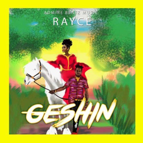 Rayce Geshin Mp3 Download