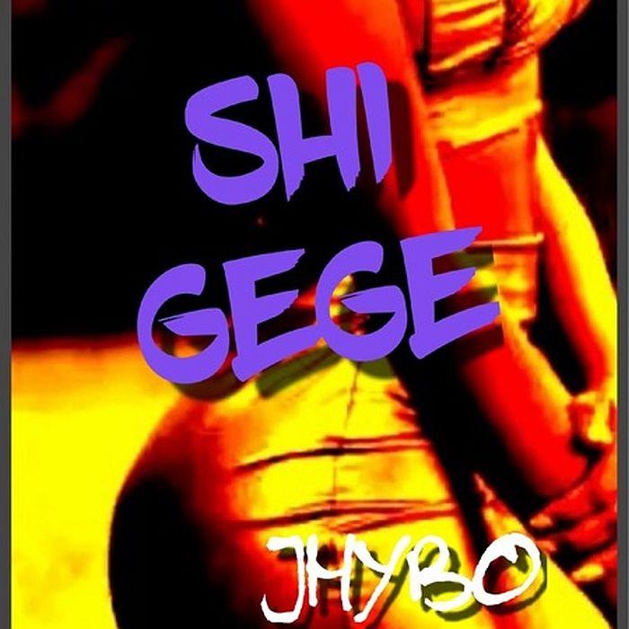 Jhybo – Shi Gege