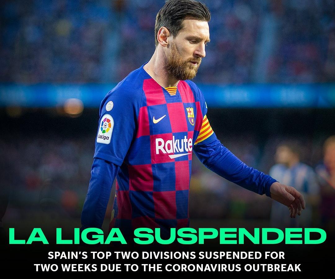 La Liga Suspended Due To Coronavirus