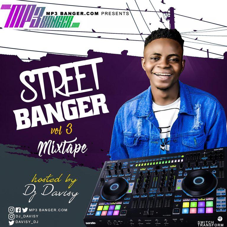 MIXTAPE: Mp3banger & DJ Davisy – Street Banger Vol. 3