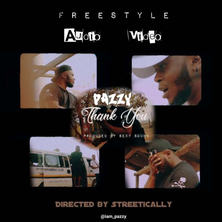 MUSIC+VIDEO: Pazzy – Thank You