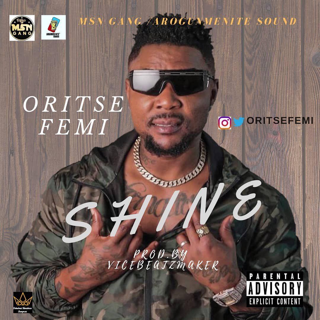 Oritse Femi Shine Mp3 Download