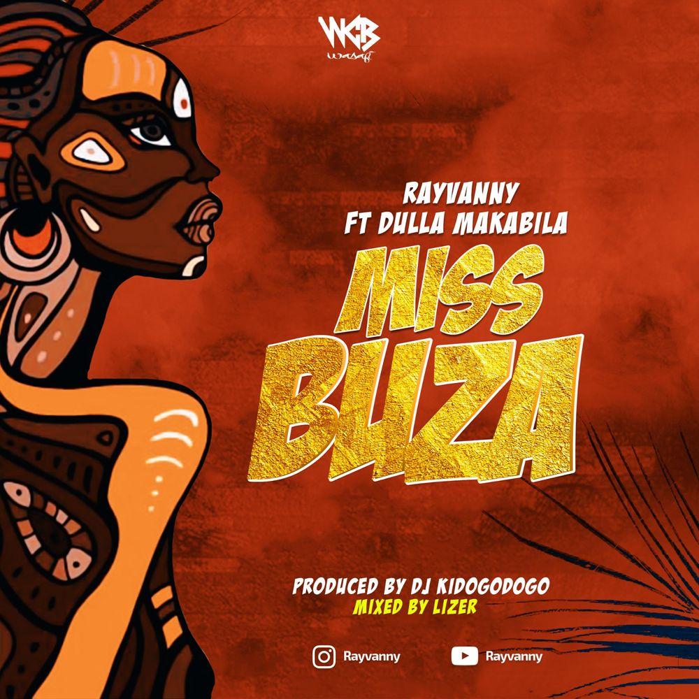 Rayvanny Ft. Dulla Makabila – Miss Buza