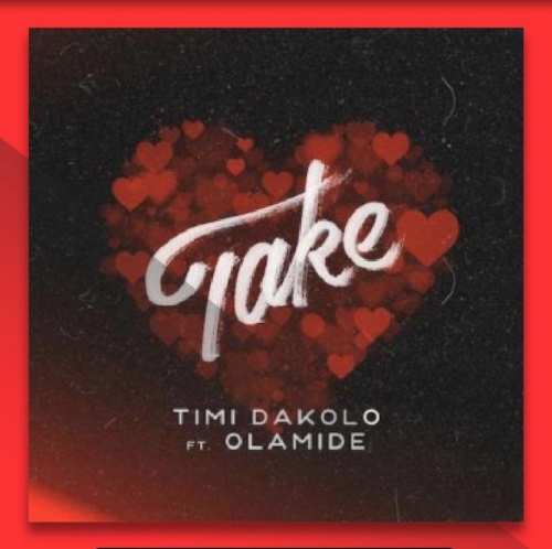 Timi Dakolo Ft Olamide – Take 1