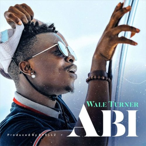 Wale Turner Abi Mp3 Download