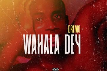 Dremo Wahala Dey Mp3 Download