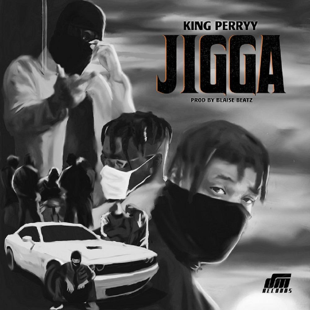 King Perryy Jigga Mp3 Download