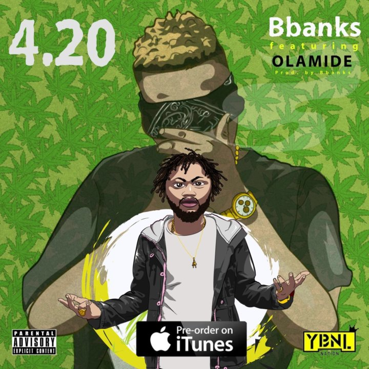 Olamide & BBanks 420 Mp3 Download