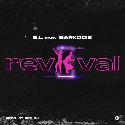 E.L Ft Sarkodie – Revival