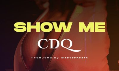 CDQ – Show Me (prod. Masterkraft)