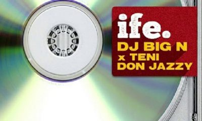 DJ Big N Ft Teni, Don Jazzy – Ife 8