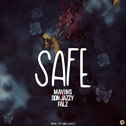 Don Jazzy & Falz – Safe
