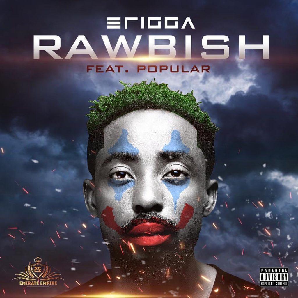 Erigga Ft Popular Rawbish Mp3 Download